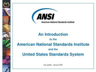 An Introduction to the American National Standards Institute and the United States Standards System