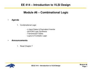 EE 414   Introduction to VLSI Design