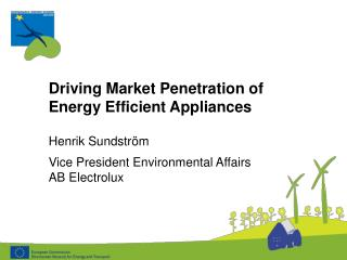 Driving Market Penetration of Energy Efficient Appliances