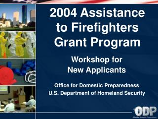 2004 Assistance  to Firefighters  Grant Program
