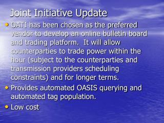 Joint Initiative Update
