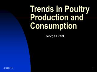 Trends in Poultry Production and Consumption