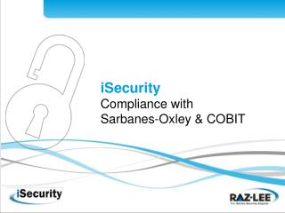 ISecurity Compliance with  Sarbanes-Oxley  COBIT