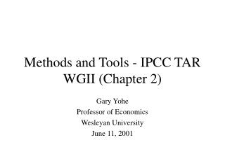 Methods and Tools - IPCC TAR WGII Chapter 2