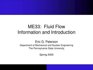 ME33:  Fluid Flow Information and Introduction