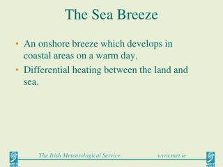 The Sea Breeze