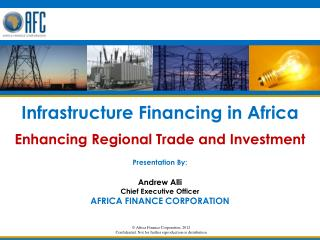 Africa Finance Corporation, 2012 Confidential. Not for further reproduction or distribution