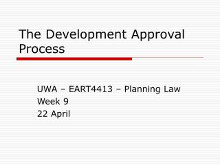 The Development Approval Process