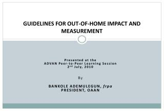GUIDELINES FOR OUT-OF-HOME IMPACT AND MEASUREMENT
