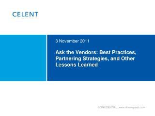 Ask the Vendors: Best Practices, Partnering Strategies, and Other Lessons Learned