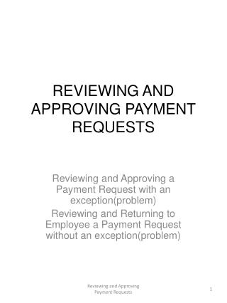 REVIEWING AND APPROVING PAYMENT REQUESTS