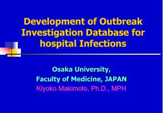 Development of Outbreak Investigation Database for hospital Infections