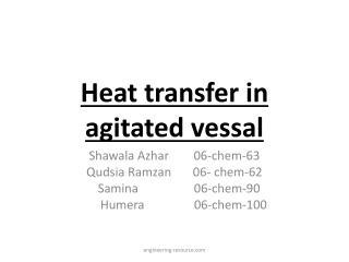 Heat transfer in agitated vessal