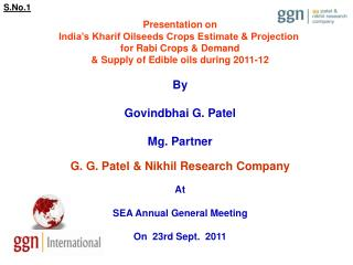 Presentation on India s Kharif Oilseeds Crops Estimate  Projection  for Rabi Crops  Demand  Supply of Edible oils during