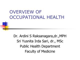 OVERVIEW OF OCCUPATIONAL HEALTH
