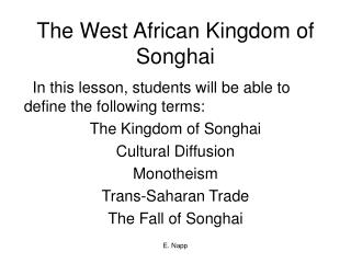 The West African Kingdom of Songhai