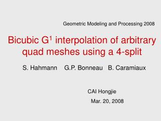 Bicubic G1 interpolation of arbitrary quad meshes using a 4-split