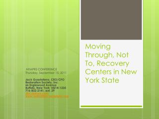 Moving Through, Not To, Recovery Centers in New York State