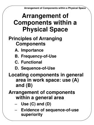 Arrangement of Components within a Physical Space