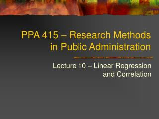 PPA 415   Research Methods in Public Administration