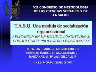 T.A.S.Q. Una medida de socializaci n organizacional  APLICACI N EN UN ESTUDIO LONGITUDINAL CON MILITARES PROFESIONALES E
