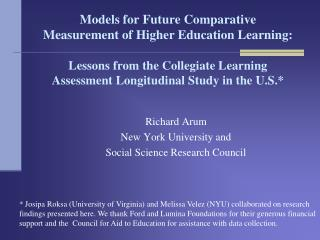 Models for Future Comparative Measurement of Higher Education Learning:   Lessons from the Collegiate Learning Assessmen