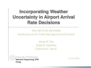 Incorporating Weather Uncertainty in Airport Arrival Rate Decisions