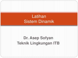 Latihan Sistem Dinamik