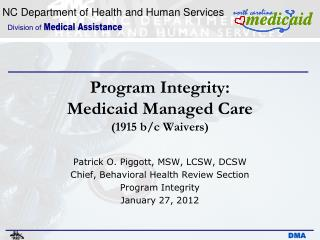 Program Integrity: Medicaid Managed Care 1915 b