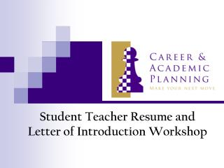 Student Teacher Resume and Letter of Introduction Workshop