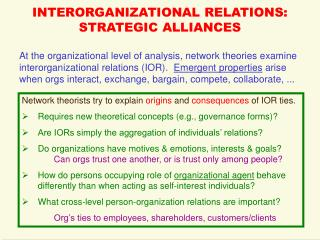 INTERORGANIZATIONAL RELATIONS: STRATEGIC ALLIANCES