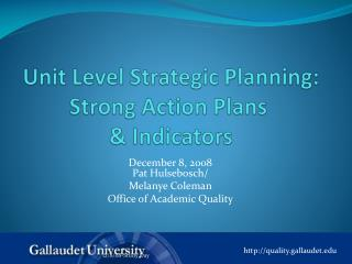 Unit Level Strategic Planning: Strong Action Plans   Indicators