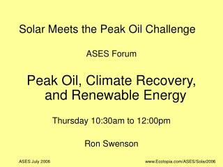 Solar Meets the Peak Oil Challenge