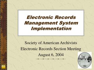 Electronic Records Management System Implementation