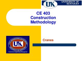 CE 403 Construction Methodology