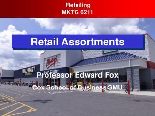 Retail Assortments