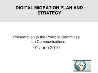DIGITAL MIGRATION PLAN AND STRATEGY