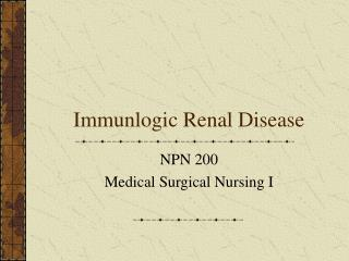 Immunlogic Renal Disease
