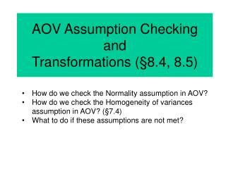 AOV Assumption Checking  and Transformations  8.4, 8.5