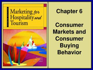 Chapter 6  Consumer Markets and Consumer Buying Behavior