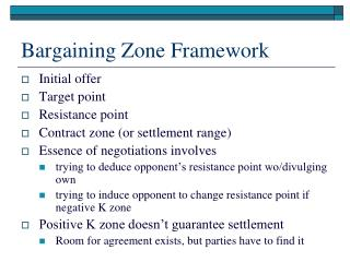 Bargaining Zone Framework