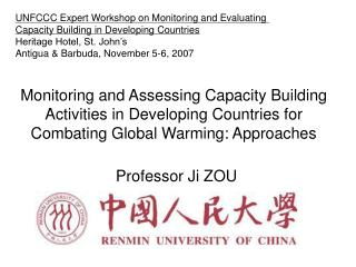 Monitoring and Assessing Capacity Building Activities in Developing Countries for Combating Global Warming: Approaches