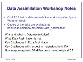 Data Assimilation Workshop Notes