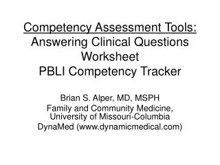Competency Assessment Tools: Answering Clinical Questions Worksheet PBLI Competency Tracker