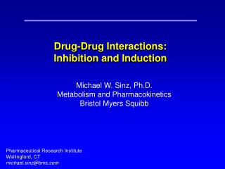 Drug-Drug Interactions: Inhibition and Induction