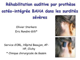 R habilitation auditive par proth se ost o-int gr e BAHA dans les surdit s s v res