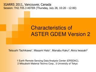Characteristics of  ASTER GDEM Version 2