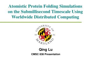 Atomistic Protein Folding Simulations on the Submillisecond Timescale Using Worldwide Distributed Computing