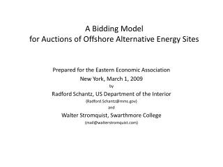 A Bidding Model for Auctions of Offshore Alternative Energy Sites