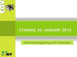 Staking 30 januari 2012